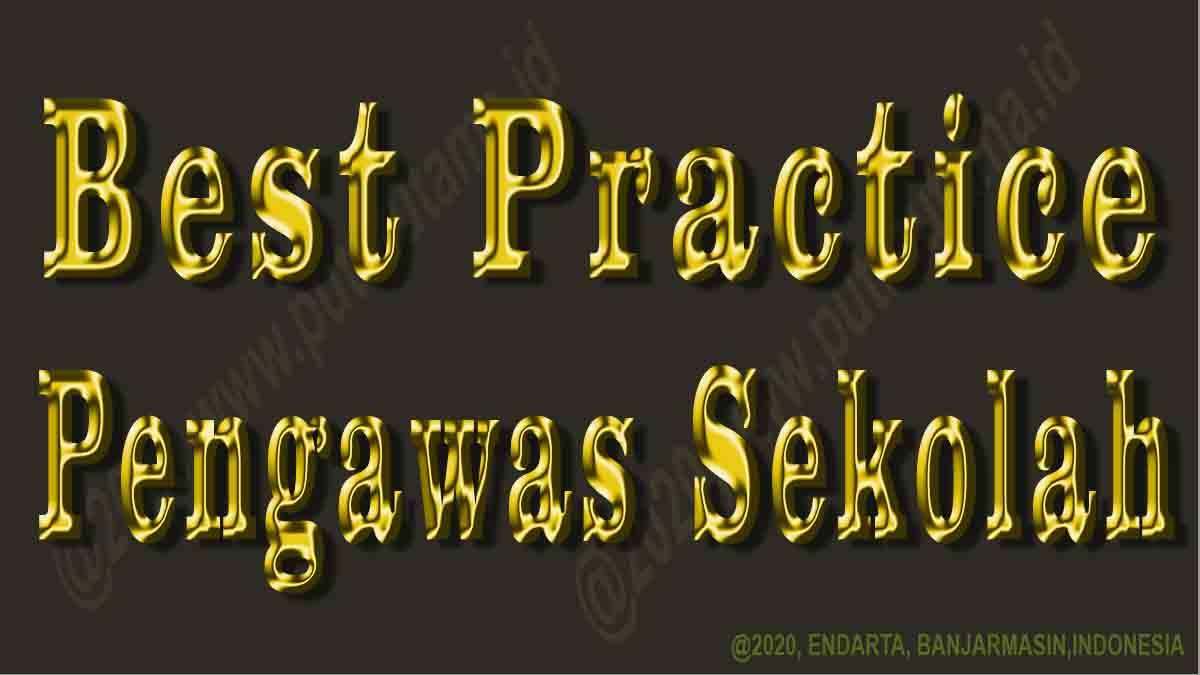 best practice pengawas sekolah